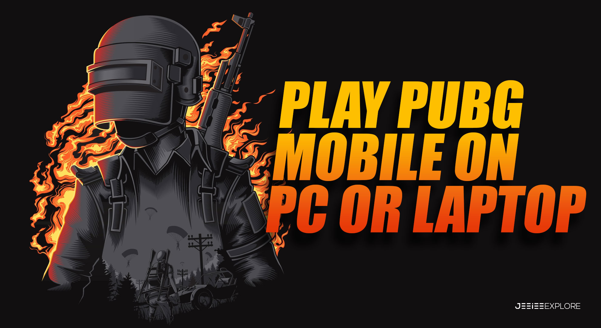 How can you play PUBG Mobile on PC or Laptop?